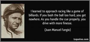 More Juan Manuel Fangio Quotes