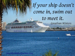 Quotes, about, life, ship, come, Jonathon, Winters
