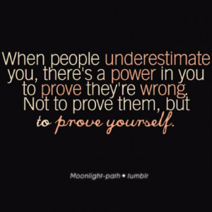 Prove yourself #power #quotes