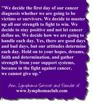 Inspirational quote written by a two-time cancer survivor and founder ...