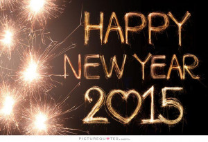 Happy New Year 2015 Picture Quote #1