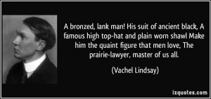 bronzed, lank man! His suit of ancient black, A famous high top-hat ...