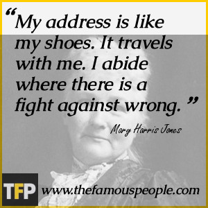 It travels with me I abide where there is a fight against wrong