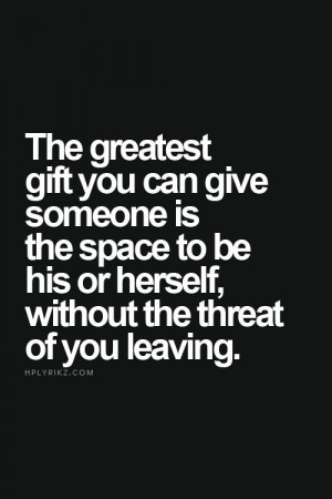 Thoughts, Give Spaces Quotes, Sotrue, Greatest Gifts, Freedom Quotes ...