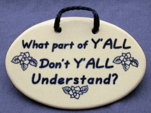 Southern Quotes and Redneck Sayings