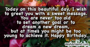 ... be fifty and wise, than eighteen and foolish. Have a great day. Enjoy