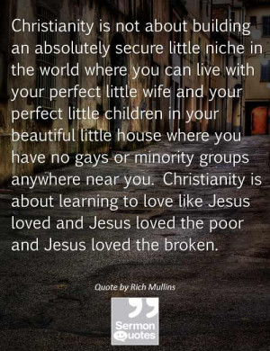 ... Rich Mullins Quotes Christians, Christian Encourage Judge, Gay
