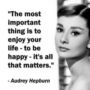 Audrey Hepburn Be Happy