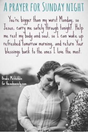 Sunday Prayer, Bible Quotes For Teachers, Night Prayer, Working Moms ...