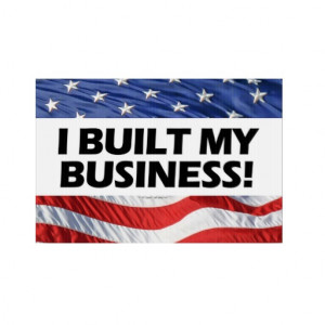 Pro Capitalism Pictures I_built_my_business_pro_ ...