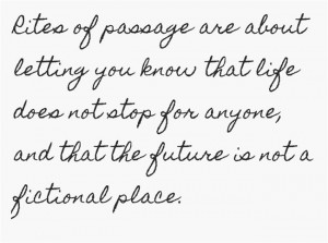 Rites of Passage quote
