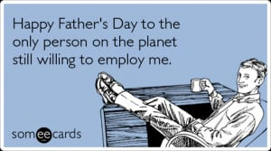 Funny Happy Fathers Day