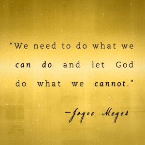Joyce Meyer Quotes Found on joycemeyer.org