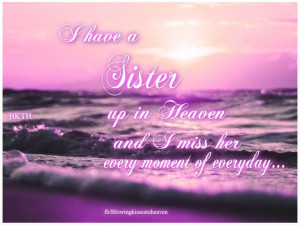 Sisters, Sisters Taylors, Miss Sisters Quotes, Grief Sister, I Miss My ...