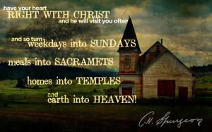 Earth into Heaven! C.H. Spurgeon