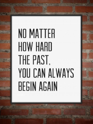 Leave the Past in the Past...