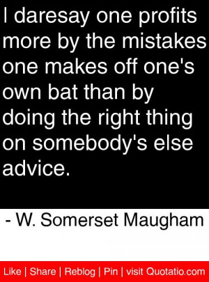 ... on somebody s else advice w somerset maugham # quotes # quotations