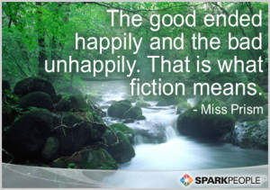 Motivational Quote - The good ended happily and the bad unhappily ...