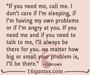 if you need me call me i don t care if i m sleeping if i