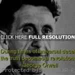 quotes, sayings, truth, meaningful, deep george orwell, best, quotes ...
