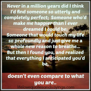 ... think i d find someone so utterly and completely perfect someone who d