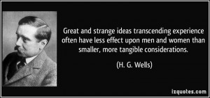 Great and strange ideas transcending experience often have less effect ...
