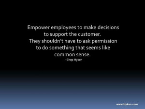 ... Service Quotes, Empowering Employee, Custom Service, Work Inspiration