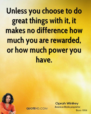 Unless you choose to do great things with it, it makes no difference ...