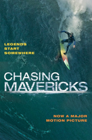 Chasing Mavericks – 9 Tips To Live Without Limits