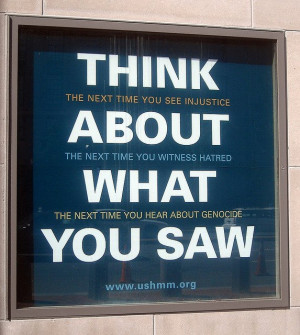 Love this quote from the US Holocaust Memorial Museum