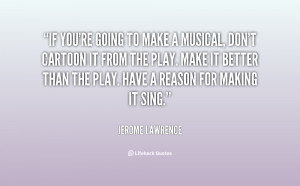 If you're going to make a musical, don't cartoon it from the play ...