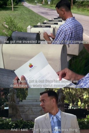 Forrest Gump. One of my top 10 all time fav's.