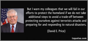 that we will fail in our efforts to protect the homeland if we do not ...