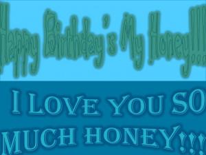 Happy Birthday Honey Quotes Happy birthday's my honey!