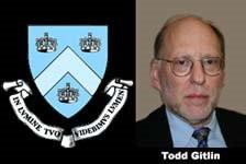 ... , Yale University, Columbia University Professor Todd Gitlin said