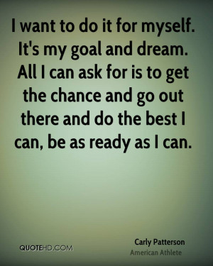carly-patterson-athlete-quote-i-want-to-do-it-for-myself-its-my-goal ...