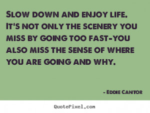 ... eddie cantor more life quotes motivational quotes love quotes success