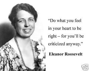 Eleanor-Roosevelt-do-what-you-feel-Famous-Quote-8-x-10-Photo-Picture ...