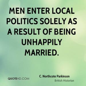 Northcote Parkinson Politics Quotes