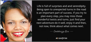 Life is full of surprises and and serendipity. Being open to ...
