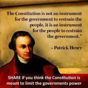 Patrick Henry quote our Constitution !!