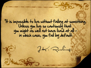 live without failing quotes it is impossible to live without failing ...