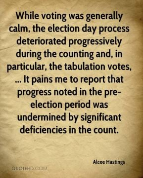 Hastings - While voting was generally calm, the election day process ...