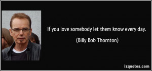Billy Bob Thornton Quotes