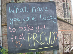 Best Charity Quote ~ What have you done today to make you feel proud.