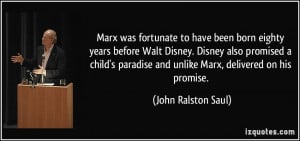 More John Ralston Saul Quotes