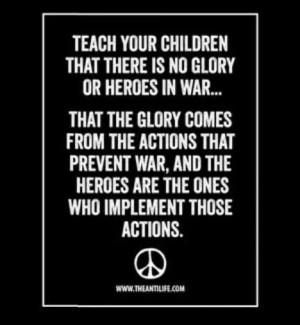 Heroes prevent war.