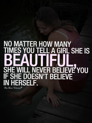 Love Quotes For Her - No matter how many times you tell a girl