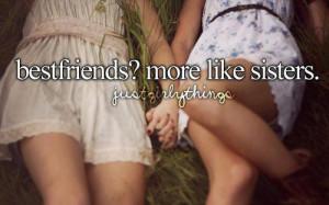 Bestfriends More Like Sisters