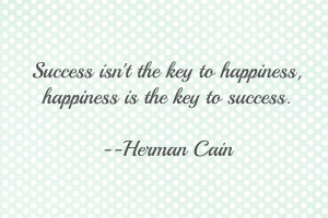 Key To Happiness Quotes The key to happiness,